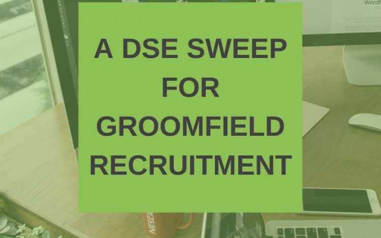 a dse sweep for groomfield recruitment